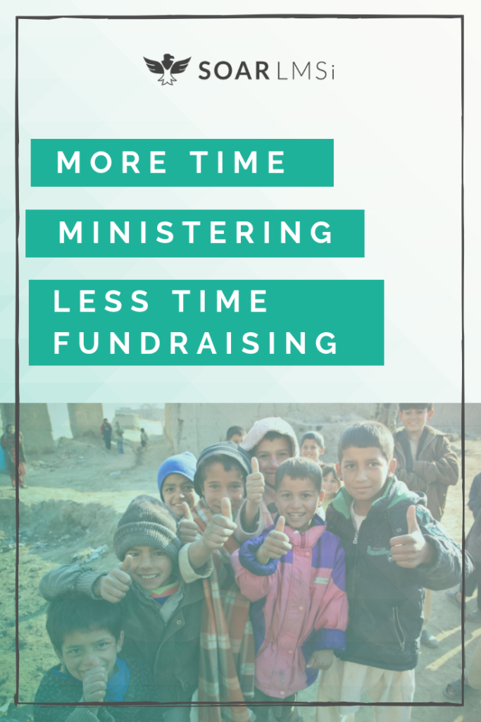 More time ministry fundraising work smarter soar lmsi misistries