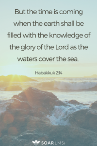 Habakkuk 2:14 verse knowledge SOAR LMS intelligence