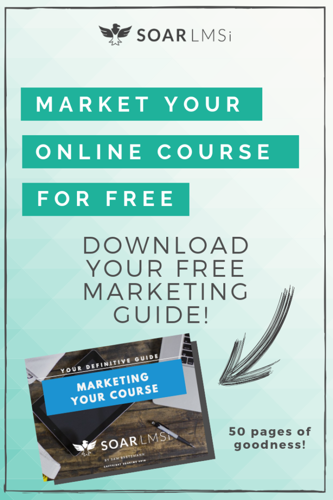 SOAR LMS Free Guide marketing your online course learning management system intelligence